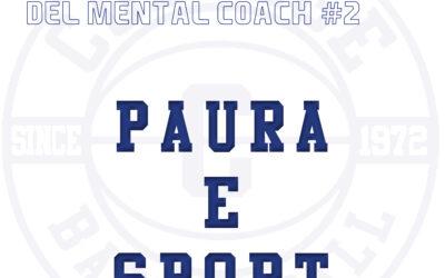 PAURA E SPORT – LE PILLOLE DEL MENTAL COACH #2